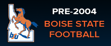 Click Here for Pre-2004 Boise State Football